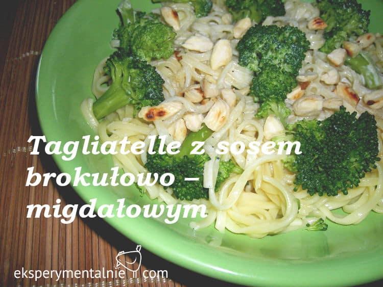 Tagliatelle z sosem brokułowo – migdałowym
