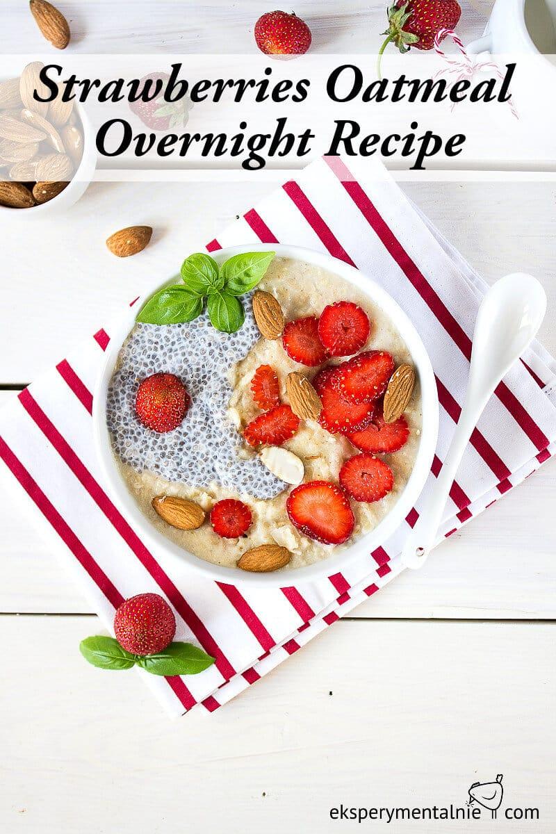 Strawberries Oatmeal overnight recipe