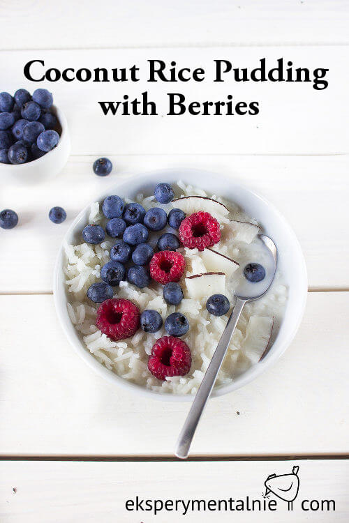 coconut rice pudding with raspberries and blueberries