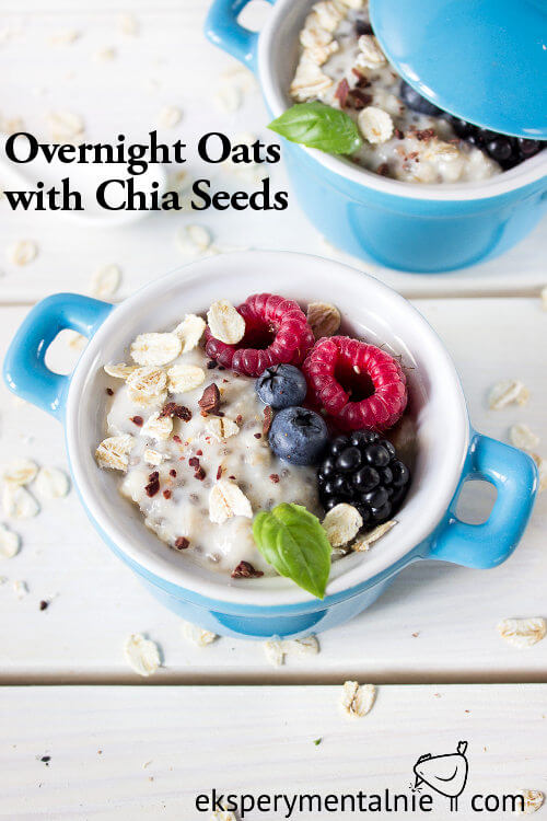 Overnight Oats with Chia seeds and fruits