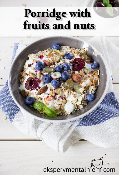 Porridge with  fruits and nuts