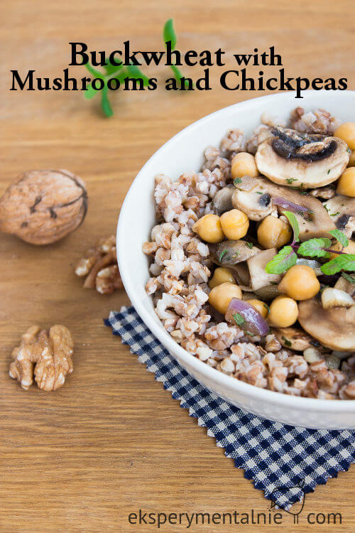 Buckwheat with Mushrooms and Chickpeas