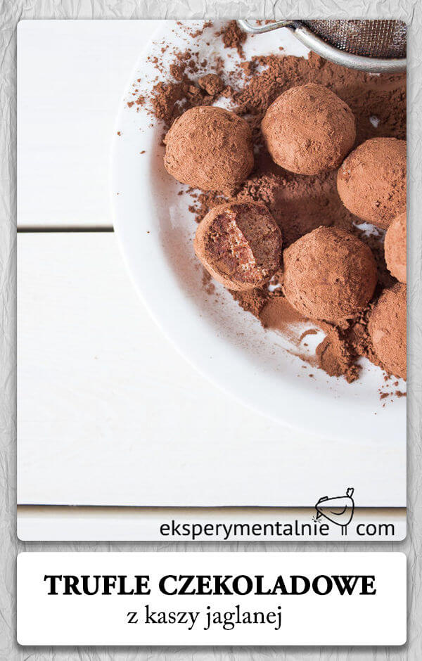 Trufle czekoladowe z kaszy jaglanej