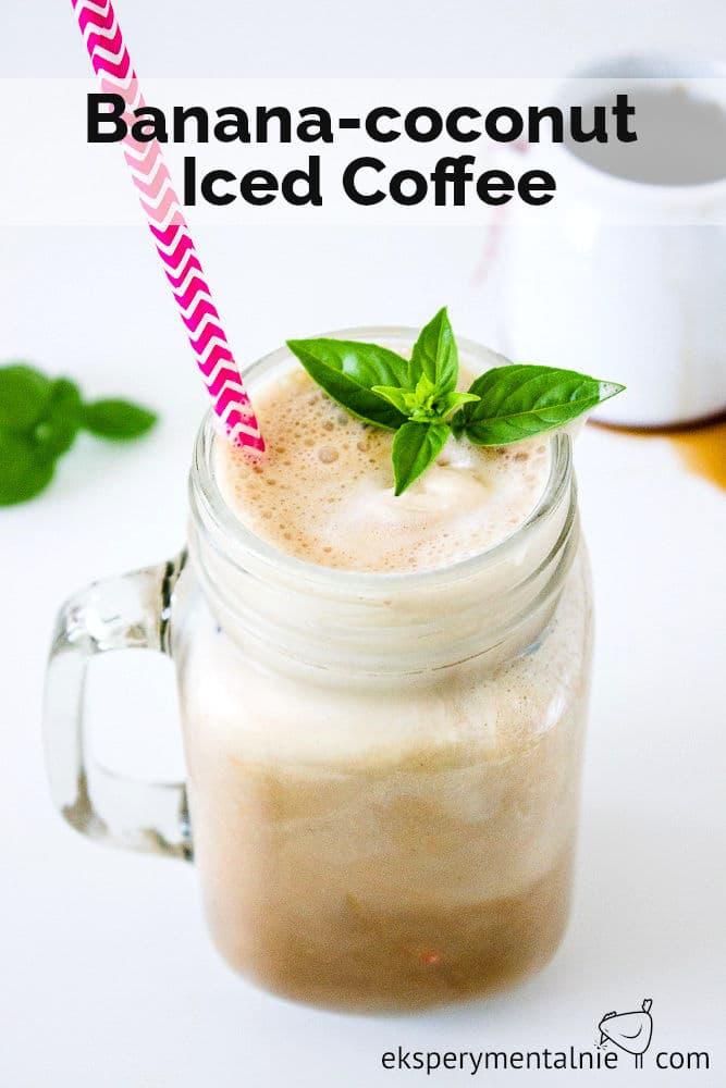 banana coconut iced coffee